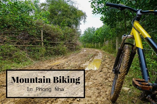 From Caves To Farmland – Mountain Biking In Phong Nha