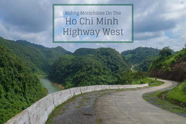 Riding The Ho Chi Minh Highway West