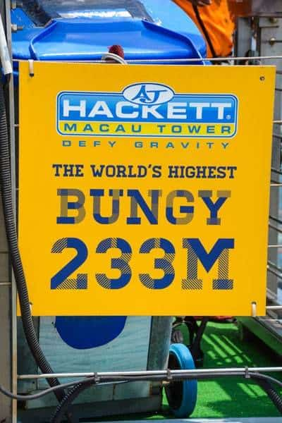 Sign World's Highest Bungy Jump Macau Tower AJ Hackett Bungee