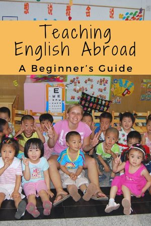 A Beginner's Guide To Teaching English Abroad